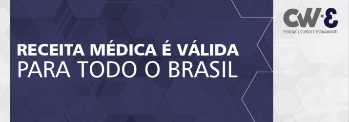 RECEITA MÉDICA É VÁLIDA PARA TODO O BRASIL