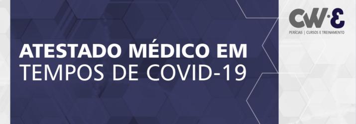 ATESTADO MÉDICO EM TEMPOS DE COVID-19