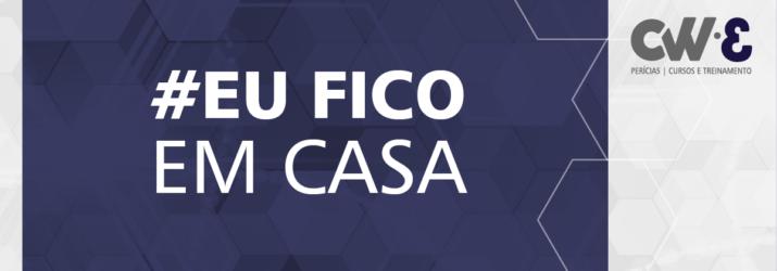 #EuFicoEmCasa – COVID-19
