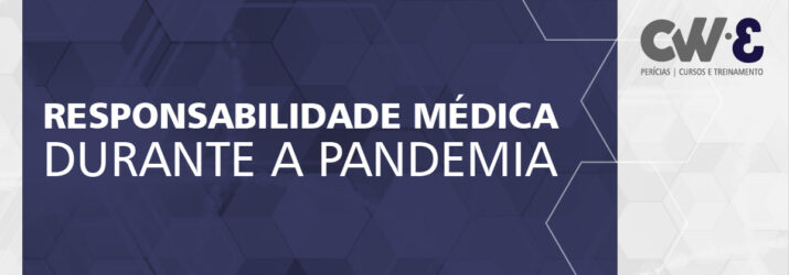 RESPONSABILIDADE MÉDICA DURANTE A PANDEMIA