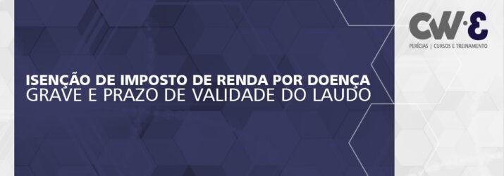 LAUDO PERICIAL PARA ISENÇÃO DO IMPOSTO DE RENDA